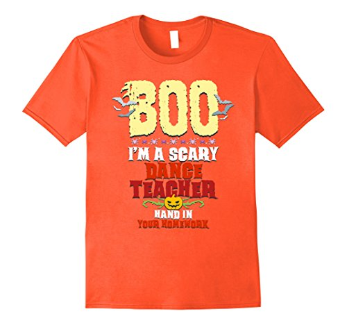 Ready To Wear Dance Costumes (Mens Scary Dance Teacher Costume Boo Funny Halloween T-Shirt 3XL Orange)
