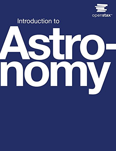 Astronomy is designed to meet the scope and sequence requirements of one- or two-semester introductory astronomy courses. The book begins with relevant scientific fundamentals and progresses through an exploration of the solar system, stars, galaxies...