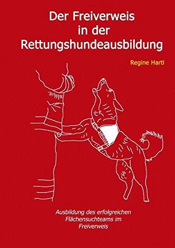 Der Freiverweis in der Rettungshundeausbildung (German Edition) ebook