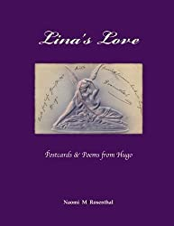 Lina's Love: Postcards and Poems from Hugo by Rosenthal, Naomi Minna (2014) Paperback
