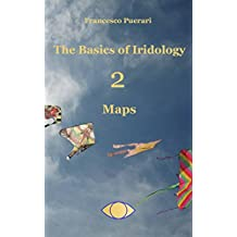 The Basics of Iridology 2 - Maps