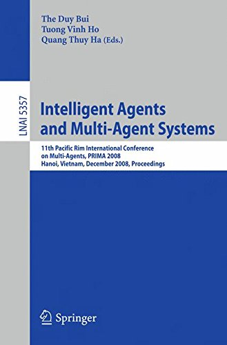 Intelligent Agents and Multi-Agent Systems: 11th Pacific Rim International Conference on Multi-Agents, PRIMA 2008, Hanoi, Vietnam, December 15-16, 2008, Proceedings (Lecture Notes in Computer Science) by Brand: Springer