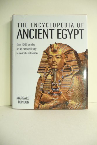 Encyclopedia of Ancient Egypt by Margaret Bunson (1991-05-23)