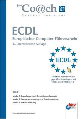 ECDL Band I. Modul 1, 2 & 3