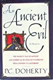 An Ancient Evil: The Knight's Tale of Mystery and Murder As He Goes on Pilgrimage from London to Canterbury