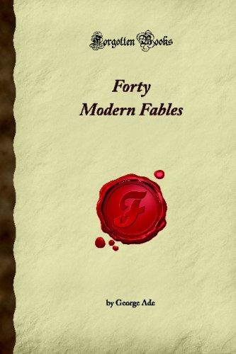 Forty Modern Fables (Forgotten Books) PDF