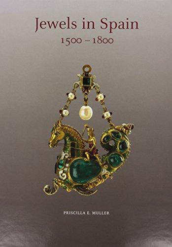 Jewels in Spain 1500 - 1800