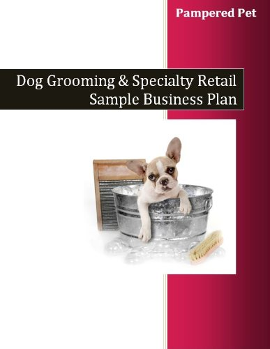 (Pampered Pet: Dog Grooming and Specialty Retail Sample Business Plan )