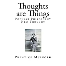 Thoughts are Things: New Thought