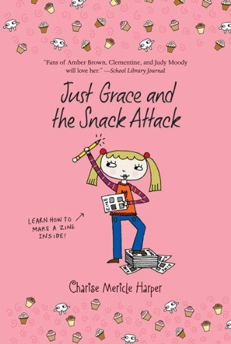 Just Grace and the Snack Attack (The Just Grace Series Book 5)