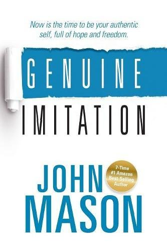 Read Online Genuine Imitation: Now Is the Time to Be Your Authentic Self, Full of Hope and Freedom pdf