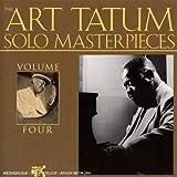 Art Tatum Solo Masterpieces, Vol. 4