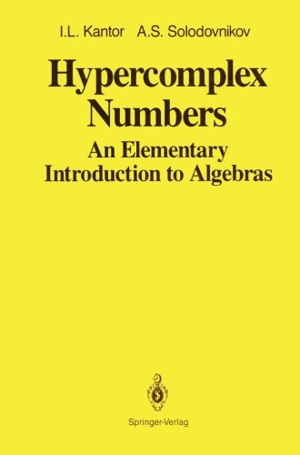 Hypercomplex Numbers: An Elementary Introduction to Algebras