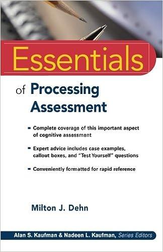 Essentials of Processing Assessment: Milton J. Dehn: 9780471719250 ...