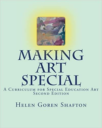 Making art special a curriculum for special education art second making art special a curriculum for special education art second edition helen goren shafton 9781478341901 amazon books fandeluxe Image collections