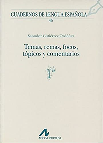 Temas, remas, focos, tópicos y comentarios Cuadernos de lengua española: Amazon.es: Gutiérrez Ordóñez, Salvador: Libros