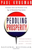 Peddling Prosperity, Paul Krugman, 0393312925