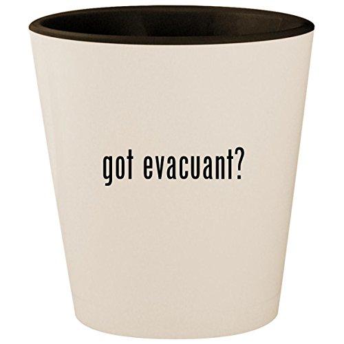 got evacuant? - White Outer & Black Inner Ceramic 1.5oz Shot Glass
