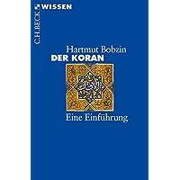 Der Koran: Eine Einführung