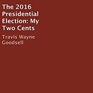 The 2016 Presidential Election Audiobook