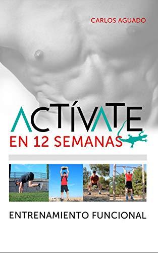 Actívate. Entrenamiento funcional por Carlos Aguado