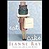 Eat Cake: A Novel