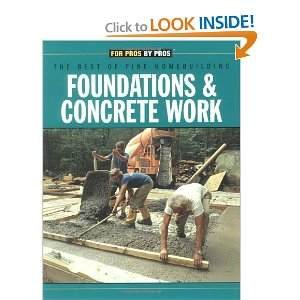 Foundations & Concrete Work (Fine Homebuilding Builder's Library) by Brand: Taunton Pr