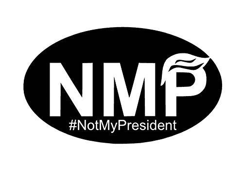 Not My President NMP Oval Decal Vinyl Sticker|Cars Trucks Vans Walls Laptop| White |7.5 x 4.5 in|CCI1182