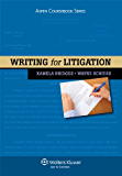 Writing for Litigation (Aspen Coursebooks)