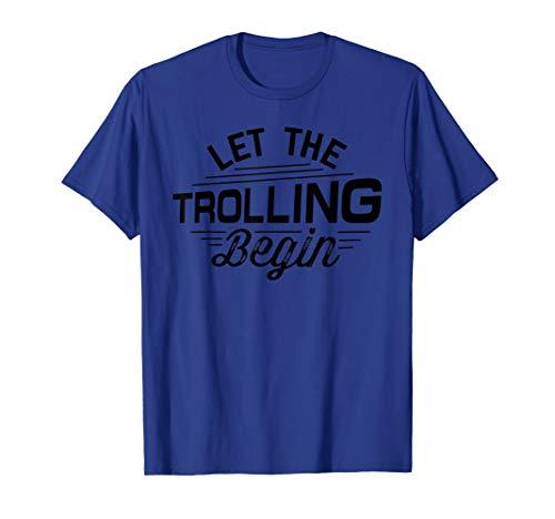 (Let The Trolling Begin - Internet Troll T-Shirt)