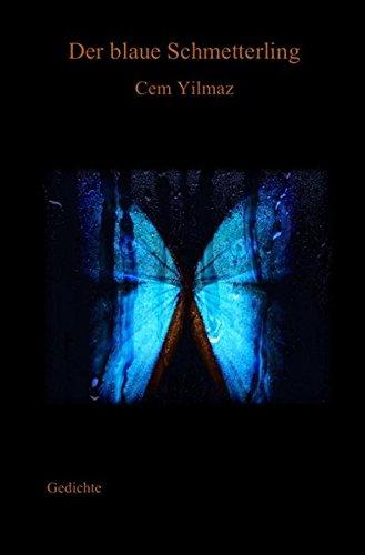 Der blaue Schmetterling: Gedichte