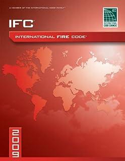 2009 International Fire Code: Softcover Version (International Code Council Series)