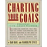 Charting Your Goals, Dan Dahl and Randolph Sykes, 0060962976
