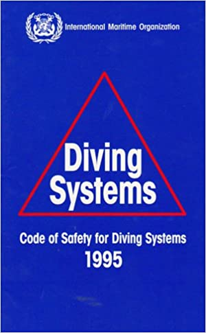 Imo Code Safety Diving Systems: International Maritime