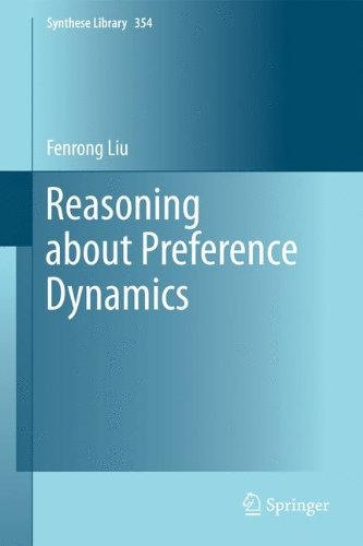 Reasoning about Preference Dynamics (Synthese Library)