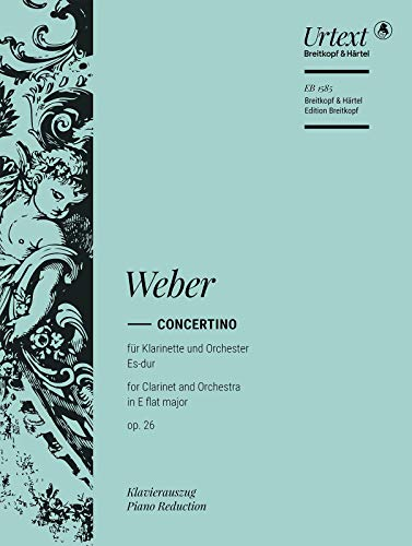 (Concertino in Eb major, op.26 - Breitkopf Urtext - clarinet part with piano reduction - (EB)