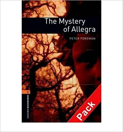 Book [(Oxford Bookworms Library: Stage 2: the Mystery of Allegra Audio CD Pack: Fantasy and Horror)] [Author: Peter Foreman] published on (December, 2007)