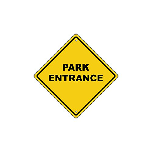 Park Entrance (PARK ENTRANCE Road Traffic Metal Aluminum Sign 12x12)