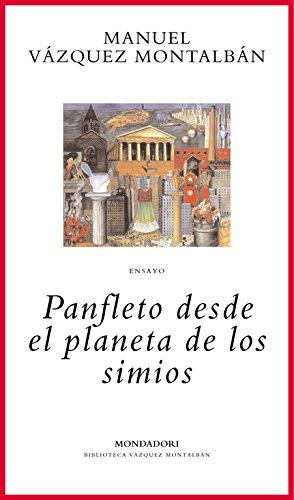Panfleto desde el planeta de los simios BIBLIOTECA VAZQUEZ MONTALBAN: Amazon.es: Montalban, Manuel Vazquez: Libros