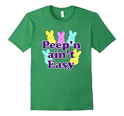 "Easter Peeps Shirt Funny Easter T Shirt ""Peep'n Ain't Easy"""