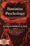 Feminine Psychology, Karen Horney, 0393006867