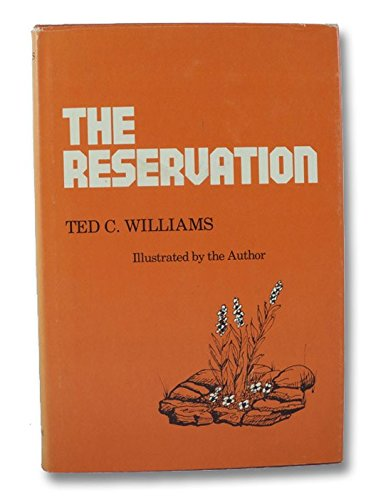 The reservation (An Iroquois book)