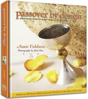 Passover By Design Kosher Cookbook [Hardcover] by Susie Fishbein