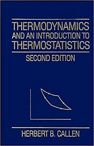 Thermodynamics and an introduction to thermostatistics herbert b thermodynamics and an introduction to thermostatistics herbert b callen 9780471862567 amazon books fandeluxe Images