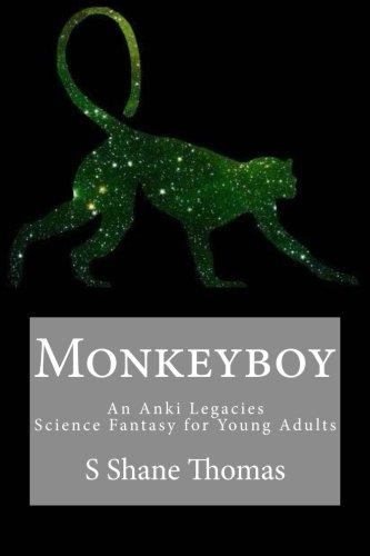 Monkeyboy: An Anki Legacies Adventure