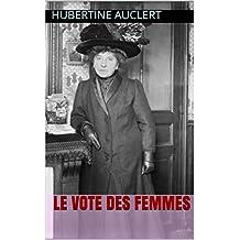 Le Vote des femmes (French Edition)