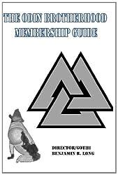 The Odin Brotherhood Membership Guide