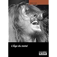 L'âge du metal