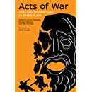 Acts of War: Iraq and Afghanistan in Seven Plays