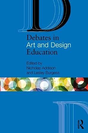 Debates in Art and Design Education Debates in Subject